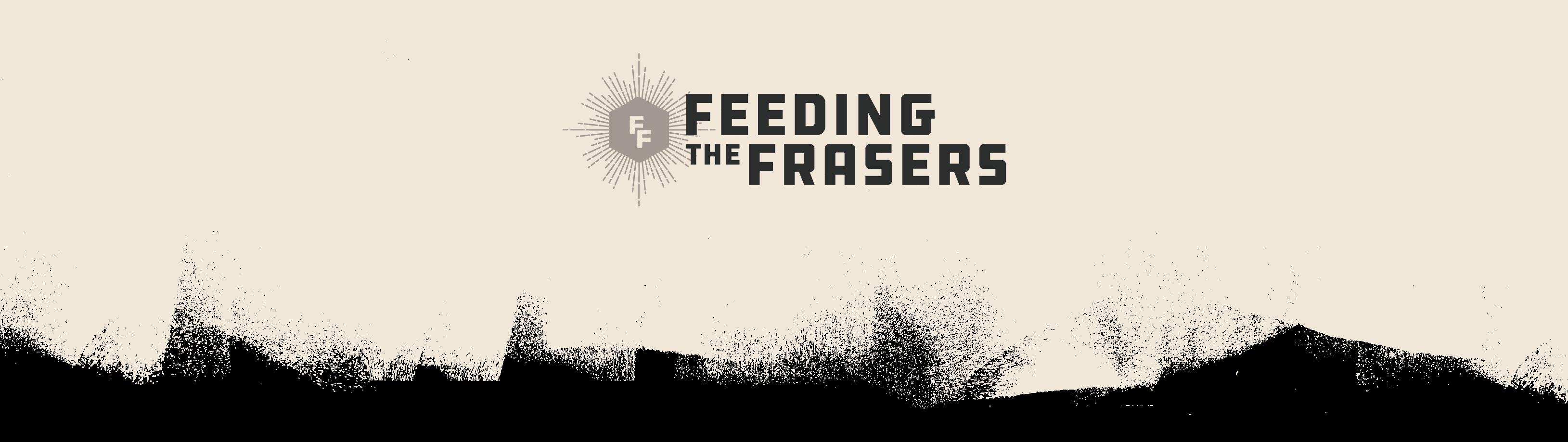 Feeding The Frasers